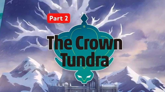 Pokémon Sword and Shield Expansion Pass The Crown Tundra Updates