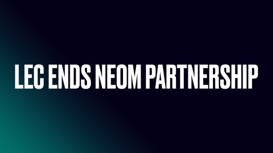LoL: Riot Games announce the end of its partnership with NEOM