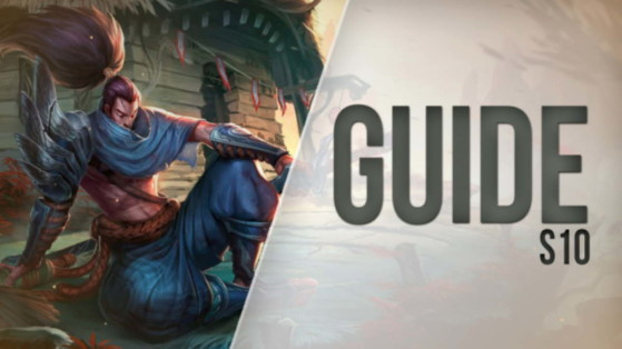 LoL Guide Yasuo, Mid, S10