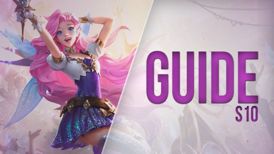 LoL Guide, Build for Seraphine, Mid, S10