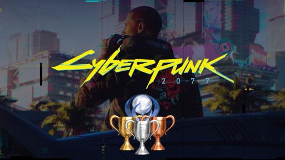 Cyberpunk 2077 Trophy List
