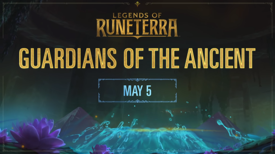 Legends of Runeterra new expansion announced - Guardians of the Ancient
