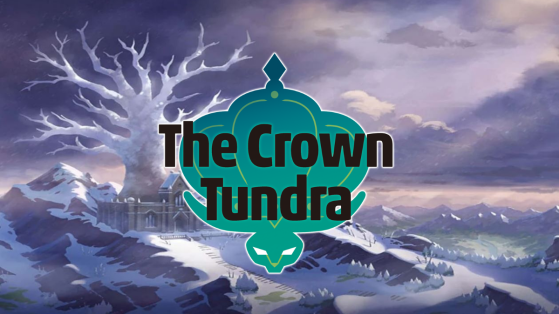 Pokémon Sword and Shield - The Crown Tundra - is now available!
