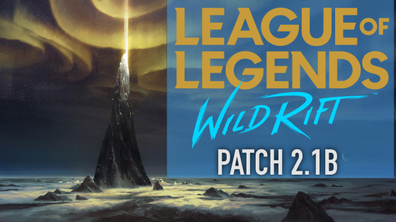 Wild Rift 2.1b Patch Notes released