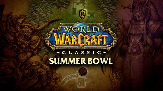 WoW Classic Summer Bowl, First Esports Event on Classic