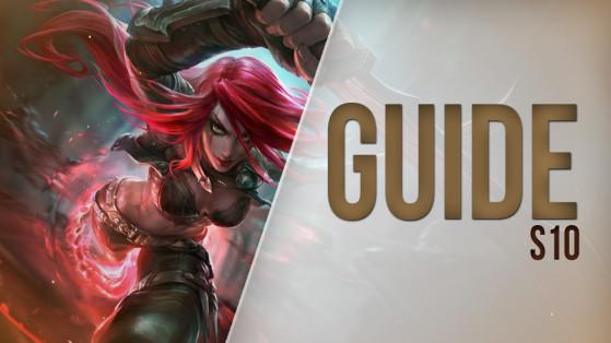 Guide LoL Katarina, Mid, S10