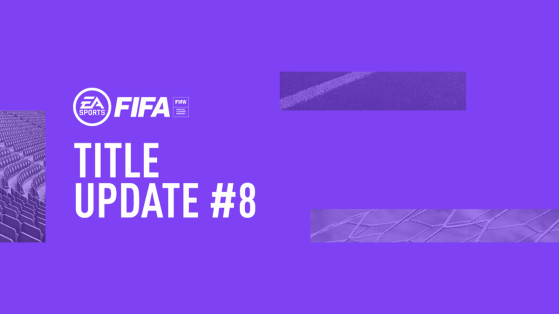 FIFA 21 TItle Update #8, Patch 1.12, PC, PlayStation, Xbox