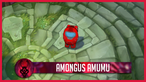 LoL: Amumu's Among Us skin we would like to see on League of Legends